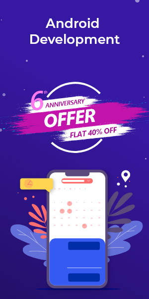 Anniversary Offer on Android Development
